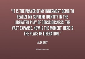 Searched Term: alex grey quotes