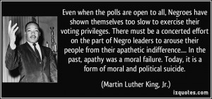... it is a form of moral and political suicide. - Martin Luther King, Jr