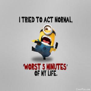 Cute Minions Funny Quotes FB Profile Picture