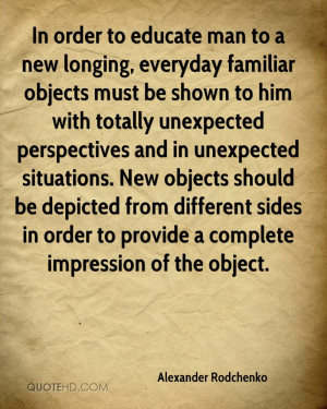alexander-rodchenko-quote-in-order-to-educate-man-to-a-new-longing.jpg
