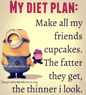 diet # cupcakes # fat # thin # minions # friends # despicableme ...