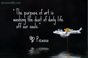 http://quotespictures.com/the-purpose-of-art-art-quote/
