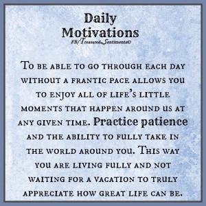 Practice Patience Quote via www.facebook.com/TreasuredSentiments
