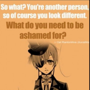 love this quote :) Well said Ciel. #Black Butler