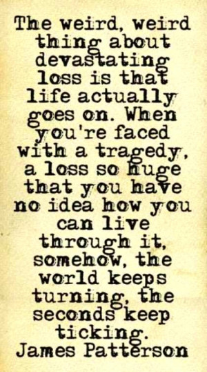 Tragedy/loss quote