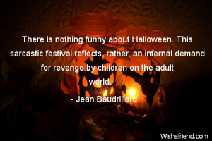 halloween-There is nothing funny about Halloween. This sarcastic ...