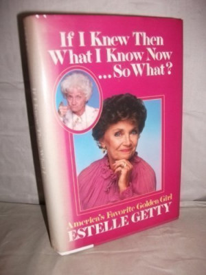 Estelle Getty Quotes