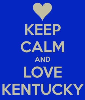 Keep Calm and Love Kentucky
