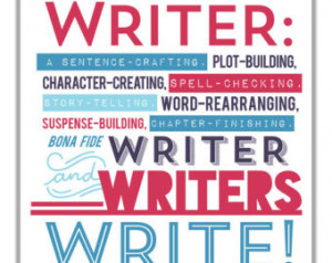 ... Novelists Writers Authors. Writing Art. Writers Quote. Gift For Writer