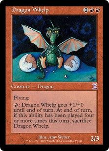 Dragon Whelp gets +1/+0 until end of turn. If this ability has been ...