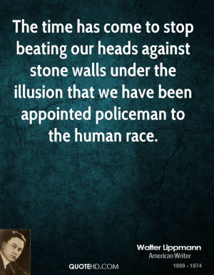 The time has come to stop beating our heads against stone walls under ...