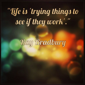 "... work'."" Ray Bradbury #quotes #qotd #motivation #inspiration #life"