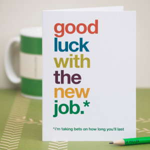 FUNNY NEW JOB WISHES QUOTES