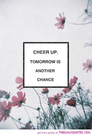 tomorrow-is-another-chance-life-quotes-sayings-pictures1.jpg
