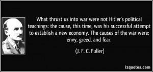 What thrust us into war were not Hitler's political teachings: the ...