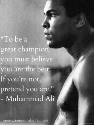 Muhammad ali to be a great champion quote