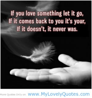 If it comes back to you -Love quotes for her