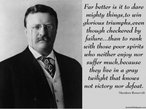 Theodore Roosevelt Victory Quotes