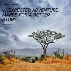 Some of the best travel memories stem from unexpected adventures ...