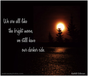 dark_side_Gibran_quote.jpg