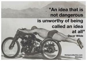 Oscar Wilde Quote on dangerous ideas