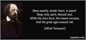 Sleep sweetly, tender heart, in peace! Sleep, holy spirit, blessed ...