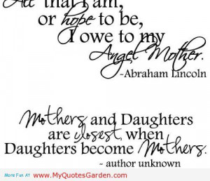 ... and daughters are closest, When daughters become mothers   My