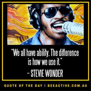 Motivational quote, Stevie Wonder
