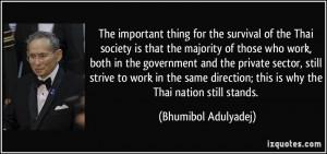 More Bhumibol Adulyadej Quotes