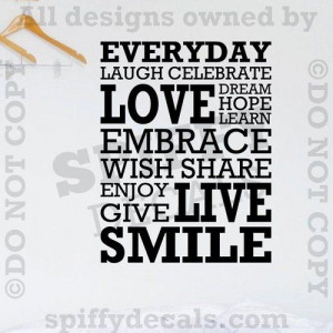 Everyday Laugh Love Celebrate Smile Dream Quote Vinyl Wall Decal Decor ...