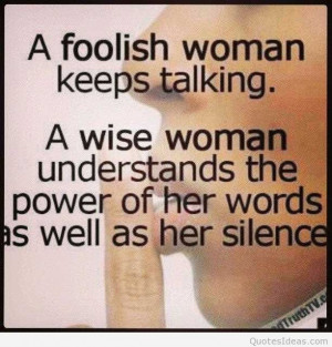 foolish-woman-keeps-talking-inspirational-life-quotes