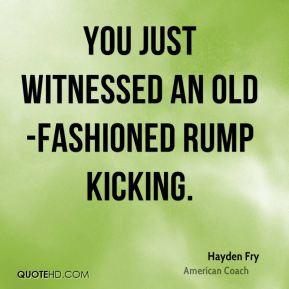 hayden-fry-hayden-fry-you-just-witnessed-an-old-fashioned-rump.jpg