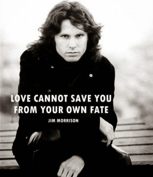 jim-morrison-quotes-sayings-love-fate.jpg