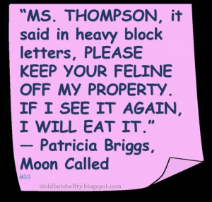 Patricia Briggs ♥ #BookQuote #Humor More