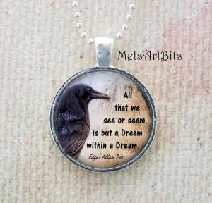 Dream Within a Dream Edgar Allan Poe Quote Gothic Goth Crow Raven ...