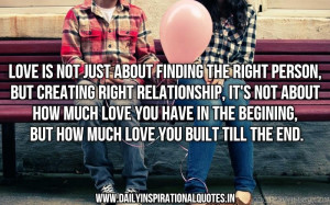 Love Is Not Just About Finding The Right Person.