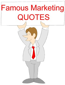 Famous Quotes about Marketing | Marketing SMS