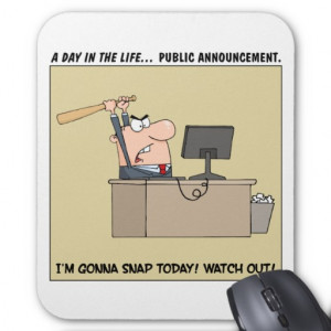 Funny Medical Workplace Humor Mousepad