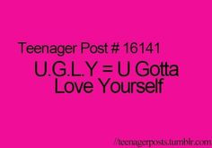 Ugly, True Teenagers Post, Quotes Poems, Funny Quotes That Rhymes ...