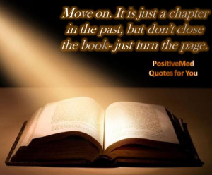 ... just a chapter in the past but don t close the book just turn the page