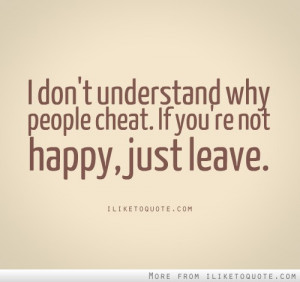don't understand why people cheat