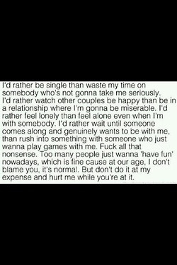 rather be single.