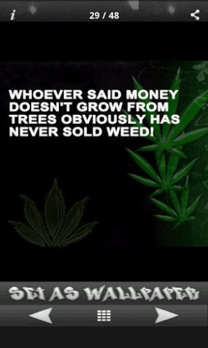 struggle is the enemy but weed is the remedy weed quotes app is simple ...