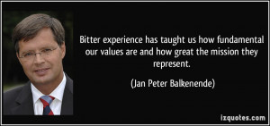 ... values are and how great the mission they represent. - Jan Peter