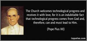 The Church welcomes technological progress and receives it with love ...