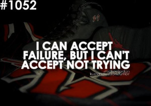 Michael Jordan Quote: I Can Accept Failure