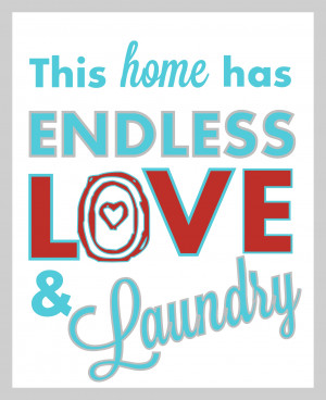 """Giant Laundry Room Sign Tutorial: """"Endless Love & Laundry""""(+ Free ..."""