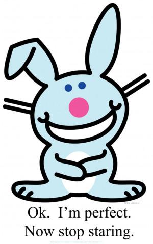 Happy Bunny - OK I'm Perfect