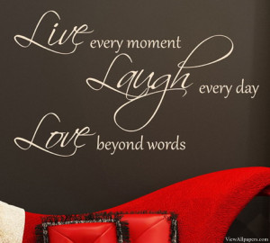 Quote High Resolution Wallpaper, Free download Live Every Moment Quote ...