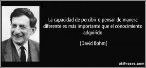 La capacidad de percibir o pensar de manera diferente es más ...